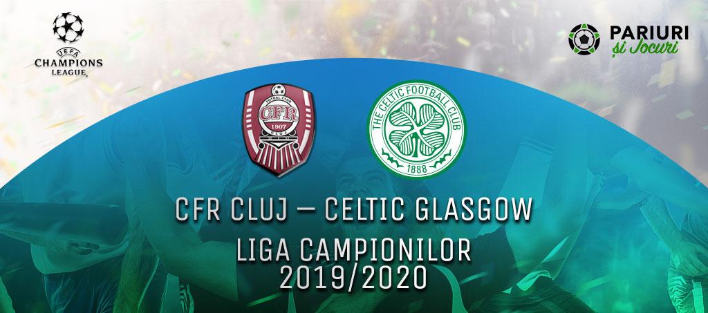 CFR Cluj - Celtic Glasgow pariuri