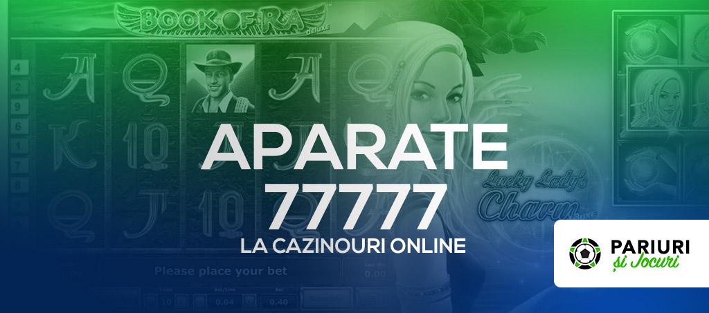 Aparate 77777 cazino online Romania