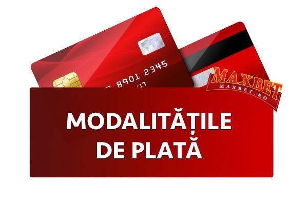 MaxBet Modalitățile de plată