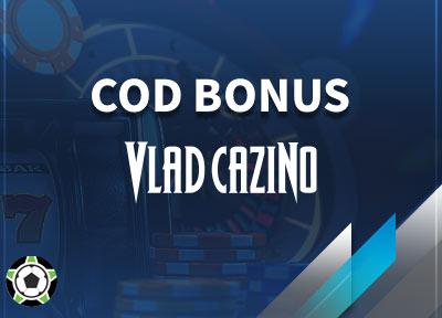 Vlad Cazino Cod Bonus