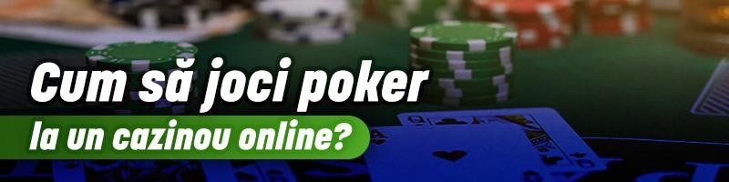 Cum să joci poker la un cazinou online