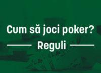 cum sa joci poker? Reguli